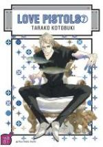 Love Pistols T7, manga chez Taïfu comics de Kotobuki