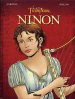 Les Fleury-Nadal – cycle 1 : Ninon, T1 : Ninon (0), bd chez Glénat de Giroud, Rollin, Chagnaud
