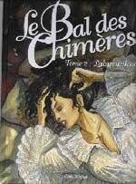 Le bal des chimères T2 : Labyrinthe (0), bd chez Albin Michel de Moriquand, Lacaf