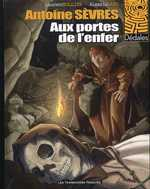 Antoine Sèvres T2 : Aux portes de l'enfer (0), bd chez Les Humanoïdes Associés de Rullier, Lapo, Quaresma