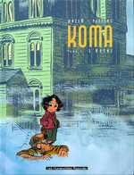 Koma T4 : L'hôtel (0), bd chez Les Humanoïdes Associés de Wazem, Peeters, Ralenti