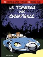 Le Spirou de... T3 : Le tombeau des Champignac (0), bd chez Dupuis de Yann, Tarrin, Yuko, Neidhardt