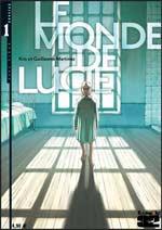 Le monde de Lucie T1, bd chez Futuropolis de Kris, Martinez, Thomas