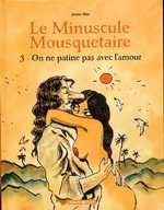 Le minuscule mousquetaire T3 : On ne patine pas avec l'amour (0), bd chez Dargaud de Sfar