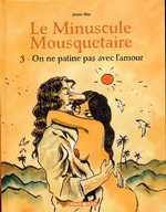 Le minuscule mousquetaire T3 : On ne patine pas avec l'amour, bd chez Dargaud de Sfar