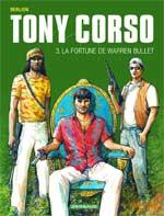 Tony Corso T3 : La fortune de Warren Bullet (0), bd chez Dargaud de Berlion, Favrelle