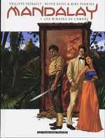 Mandalay T1 : Les miroirs de l'ombre (0), bd chez Les Humanoïdes Associés de Thirault, Perkins, Guice, Comtois