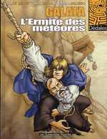Galata T2 : L'ermite des météores (0), bd chez Les Humanoïdes Associés de Paris, Le Berre, Palumbo, Beltran
