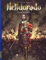 Helldorado T1 : Santa Maladria (0), bd chez Casterman de Miroslav Dragan, Morvan, Noé