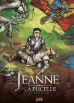 Jeanne la pucelle T2 : A la guerre comme à la paix (0), bd chez Soleil de Hadjaj, Cellier, Bastide
