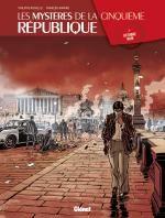 Les Mystères de la Cinquième République T2 : Octobre noir (0), bd chez Glénat de Richelle, Ravard, Boccato