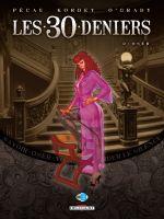 Les 30 deniers T2 : Oser (0), bd chez Delcourt de Pécau, Kordey, O'Grady
