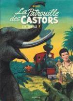 La patrouille des castors T7 : 1984-1989 (0), bd chez Dupuis de Charlier, Mitacq, Wasterlain