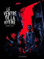 Le Ventre de la hyène, bd chez Le Lombard de Baloup, Alliel