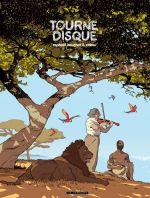 Trilogie africaine T2 : Tourne-Disque (0), bd chez Le Lombard de Zidrou, Beuchot