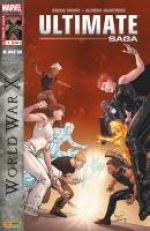 Ultimate Saga T3 : World War X (0), comics chez Panini Comics de Wood, Martinez, Sotomayor, Pagulayan