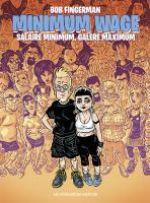 Minimum Wage T1 : Salaire minimum, galère maximum (0), comics chez Les Humanoïdes Associés de Fingerman