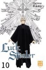 Luck stealer T10, manga chez Kazé manga de Kazu