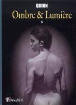 Ombre et lumière T5 : 5 (0), bd chez Dynamite de Quinn