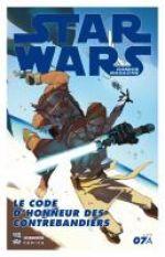 Star Wars (revue) – Comics Magazine, T7 : Le code d'honneur des contrebandiers (0), comics chez Delcourt de Freed, Aclin, Moore, Chella, Castiello, Chaykin, Ferrara, Stockes, Mason, Atiyeh, Bengal, Scott