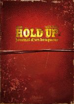 Hold-up T1 : Journal d'un braqueur 1976-1988 (0), bd chez Makaka éditions de Shuky, Paoli