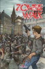 Zombie walk T1 : . (0), comics chez Les éditions du Long Bec de Linck, Manunta