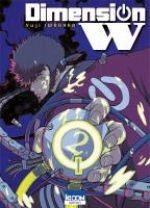 Dimension W T2, manga chez Ki-oon de Iwahara
