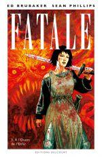 Fatale T3 : A l'ouest de l'enfer (0), comics chez Delcourt de Brubaker, Phillips, Breitweiser, Stewart