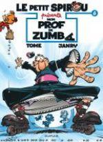 Le petit Spirou présente T6 : Mon prof de Zumba (0), bd chez Dupuis de Tome, Janry