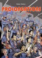 Prolongations T1 : Passion (0), bd chez Des ronds dans l'O de Walter