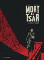 Mort au Tsar T1 : Le gouverneur (0), bd chez Dargaud de Nury, Robin, Champion