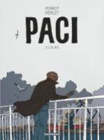 Paci T2 : Calais (0), bd chez Dargaud de Perriot, Merlet