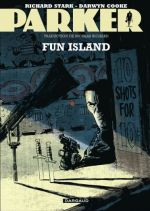 Parker T4 : Fun island (0), comics chez Dargaud de Cooke, Richard Stark