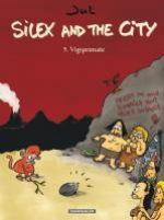 Silex and the city T5 : Vigiprimate (0), bd chez Dargaud de Jul, Larcenet