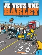 Je veux une Harley T3 : La conquête de l'ouest (0), bd chez Dargaud de Cuadrado, Margerin