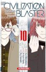 The Civilization blaster T10, manga chez Kurokawa de Shirodaira, Sano, Saizaki