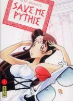 Save me pythie  T1, manga chez Kana de Brants