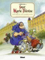 Soeur Marie-Thérèse des Batignolles T2 : Heureux les imbéciles (0), bd chez Glénat de Maëster, Ruby