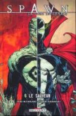 Spawn - La saga infernale T6 : Le sauveur (0), comics chez Delcourt de McFarlane, Kudranski, FCO Plascencia