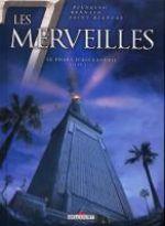 Les 7 merveilles T3 : Le phare d'Alexandrie (0), bd chez Delcourt de Blengino, Bennato, Saint Blancat