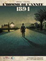 L'Homme de l'année T7 : 1894 – L'homme à l'origine de l'affaire Dreyfus (0), bd chez Delcourt de Duval, Calvez, Manchu, Blanchard