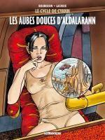 Le cycle de Cyann T6 : Les Aubes douces d'Aldalarann (0), bd chez Delcourt de Lacroix, Bourgeon