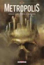 Metropolis T2, bd chez Delcourt de Serge Lehman, de Caneva, Martinos