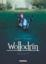 Wollodrïn – cycle 3 : Celui qui dort, T5 : Celui qui dort 1/2 (0), bd chez Delcourt de Chauvel, Lereculey, Lou