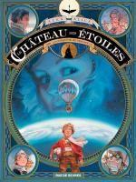 Le Chateau des étoiles T1 : La conquête de l'espace (0), bd chez Rue de Sèvres de Alice