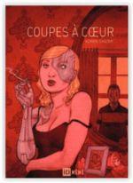 Coupes à cœur, comics chez Ici Même Editions de Shadmi