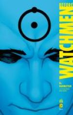 Before Watchmen T8 : Dr. Manhattan (0), comics chez Urban Comics de Straczynski, Hughes, Martin
