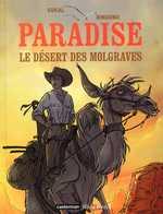 Paradise T2 : Le désert des Molgraves (0), bd chez Casterman de Sokal, Bingono