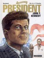 Rebelles T2 : President - John F. Kennedy (0), bd chez Casterman de Charles, Charles, Bouüaert