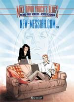 Mike David Yauch's Blogs T1 : New-Messiah.com - One (0), bd chez Paquet de Verelst, Redondo, Alquier